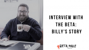 Interview with the Beta: Billy's Story | BMR 02