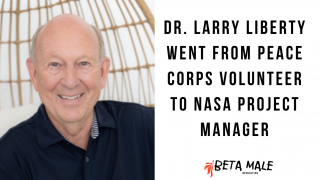 Dr. Larry Liberty Went from Peace Corps Volunteer to NASA Project Manager | Episode 9