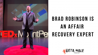 Brad Robinson is an Affair Recovery Expert | Episode 13